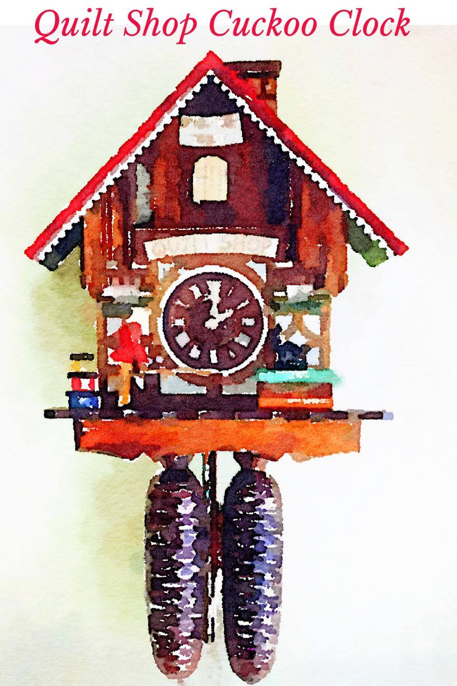 An artful look at the Quilt Shop Cuckoo Clock