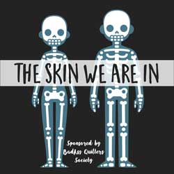The Skin We Are In