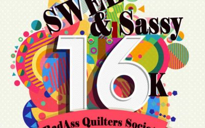 We Are BadAss Quilters Society – We are 16 Thousand Strong