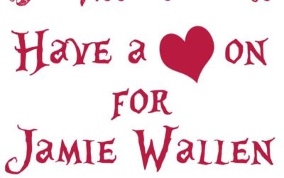We have a HEART-ON for Jamie Wallen