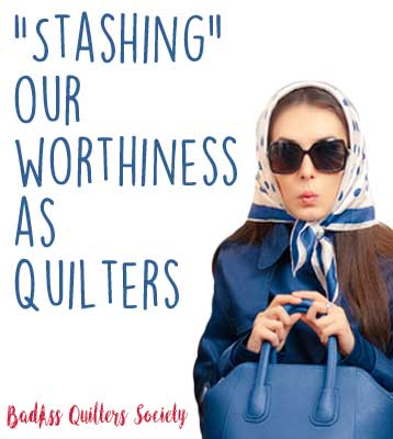 stashing-our-worthiness